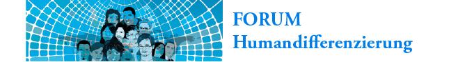 Forum Humandifferenzierung